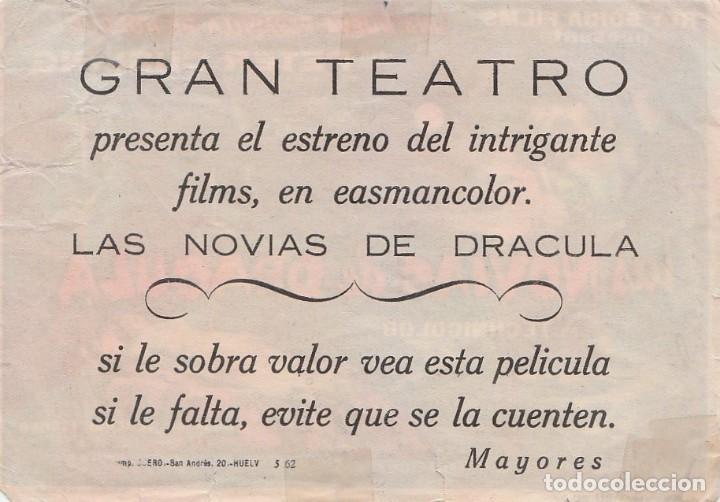 Cine: Folleto cine Película terror Las novias de Drácula, Peter Cushing, Gran Teatro, Huelva. 1960 - Foto 2 - 166156174