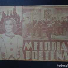 Cine: MELODIAS PORTEÑAS 1939 MARCOS DISCEPOLO, AMANDA LEDESMA CIFESA PIE LA SEMANA GRÁFICA VALENCIA DOBLE. Lote 166162334