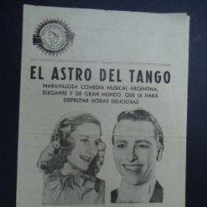 Cine: EL ASTRO DEL TANGO, COMEDIA MUSICAL ARGENTINA CON HUGO DEL CARRIL Y AMANDA LEDESMA PROGRAMA DOBLE . Lote 166422854