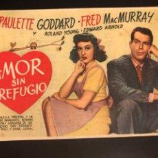 Cine: PROGRAMA AMOR SIN REFUGIO.FRED MAC MURRAY PAULETTE GODDARD. Lote 166647484