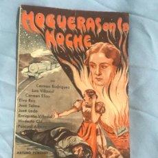 Cine: HOGUERAS EN LA NOCHE PROGRAMA DOBLE CON CINE. Lote 166686354