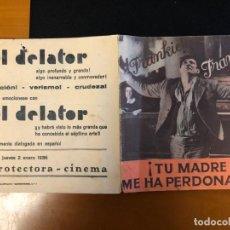 Cine: TU MADRE ME HA PERDONADO EL DELATOR CON PUBLICIDAD. Lote 166803098