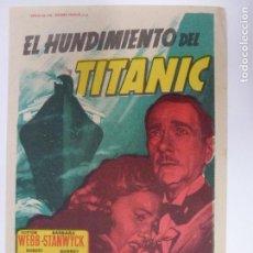 Cine: PROGRAMA DE CINE. EL HUNDIMIENTO DEL TITANIC. SIN PUBLICIDAD. . Lote 167098224