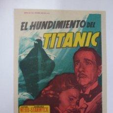 Cine: PROGRAMA DE CINE. EL HUNDIMIENTO DEL TITANIC. SIN PUBLICIDAD. . Lote 167129056