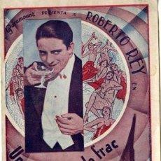 Cine: UN CABALLERO DE FRAC. AÑO 1932. ROBERTO REY. PROGRAMA DOBLE. PUBLICIDAD MANUSCRITA KURSAAL DE ELCHE.. Lote 167179676