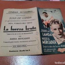 Cine: PROGRAMA DE MANO ORIG DOBLE - LA FUERZA BRUTA - CINE DE ZARAGOZA . Lote 167521560