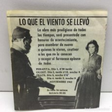 Cine: LO QUE EL VIENTO SE LLEVÓ - PROGRAMA DE CINE DOBLE - CON PUBLICIDAD. Lote 167821324