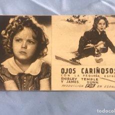 Cine: OJOS CARIÑOSOS SHIRLEY TEMPLE PROGRAMA CON CINE . Lote 167846020