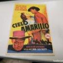 Cine: PROGRAMA DE MANO ORIG - CIELO AMARILLO - CINE DE UTIEL. Lote 168023864