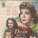 Cine: PROGRAMA DE CINE - DESDE QUE TE FUISTE - CLAUDETTE COLBERT, SHIRLEY TEMPLE - TEATRO CERVANTES 1946. Lote 168040336