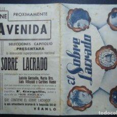 Cine: EL SOBRE LACRADO 1941 PEPE ISBERT PUBLICIDAD CINE AVENIDA SELECCIONES CAPITOLIO DOBLE BIEN CONSERVAD. Lote 168175488