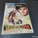 Cine: PROGRAMA DE MANO ORIG - SOLO CONTRA ROMA - CINE DE SUEROS DE CEPEDA, LEON, 1965. Lote 168200800