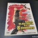 Cine: PROGRAMA DE MANO ORIG - SILLA ELECTRICA PARA 8 HOMBRES - CON CINE, 1965. Lote 168202584