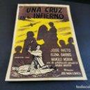 Cine: PROGRAMA DE MANO ORIG - UNA CRUZ EN EL INFIERNO - SIN CINE. Lote 168274344