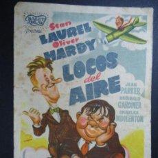 Cine: LOCOS DEL AIRE 13 - 10 - 1947 --1000 EJEMPLARES STAN LAUREL Y OLIVER HARDY PIE GRÁFICAS VALENCIA . Lote 168289392