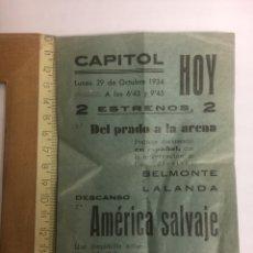 Flyers Publicitaires de films Anciens: FOLLETO DE MANO CINE 29 OCT 1934 AMERICA SALVAJE Y DEL PRADO A LA ARENA. Lote 168237632