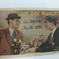 Cine: PROGRAMA DE CINE. LOS DOS RIVALES. LUIS SANDRINI, HUGO DEL CARRIL. Lote 168463260