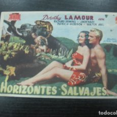 Cine: PROGRAMA DE CINE. HORIZONTES SALVAJES. DOROTHY LAMOUR, RICHARD DENNING. Lote 168614940
