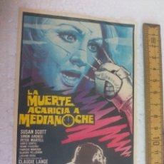 Cine: LA MUERTE ACARICIA A MEDIANOCHE. FOLLETO DE MANO, PROGRAMA DE CINE.. Lote 168639840