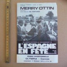 Cine: L'ESPAGNE EN FETE. MERRY OTTIN. BERNARD DE FORUTNIE. OLIMPIA. CA. FOLLETO DE MANO, PROGRAMA DE CINE.. Lote 168717408