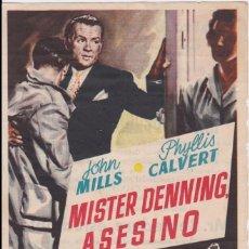 Cine: PROGRAMA DE CINE - MISTER DENNING, ASESINO - JOHN MILLS - TEATRO PRÍNCIPAL CÍNEMA - 1955. Lote 168750688