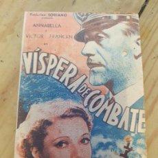Cine: ANTIGUO PROGRAMA CINE VISPERA DE COMBATE EXCLUSIVA SORIANO MURCIA 1940. Lote 168960256