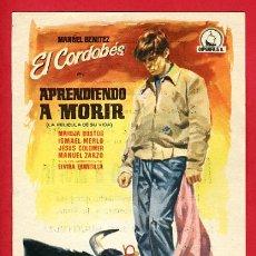 Foglietti di film di film antichi di cinema: EL CORDOBES , APRENDIENDO A MORIR , TEMA TOROS , CON CINE TURIA VALENCIA , PMD 719. Lote 224026178