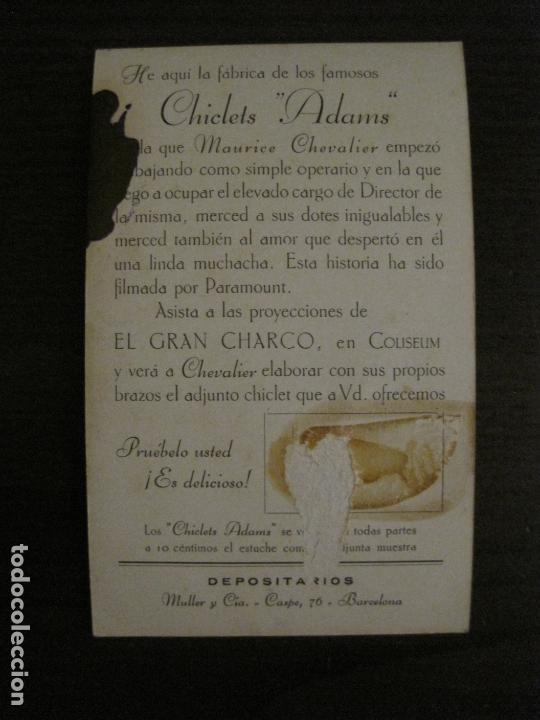 Cine: EL GRAN CHARCO- FABRICA CHICLETS ADAMS-PROGRAMA DE CINE-MAURICE CHEVALIER-VER FOTOS-(C-4301) - Foto 3 - 169334064