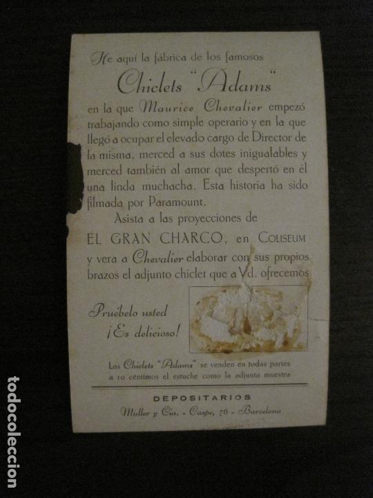 Cine: EL GRAN CHARCO-FABRICA CHICLETS ADAMS-PROGRAMA DE CINE-MAURICE CHEVALIER-VER FOTOS-(C-4303) - Foto 3 - 169334404