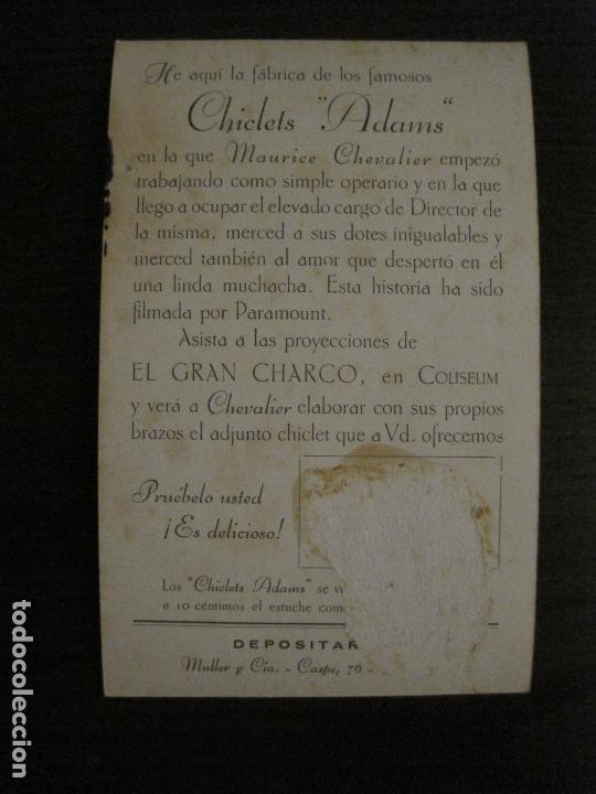 Cine: EL GRAN CHARCO-FABRICA CHICLETS ADAMS-PROGRAMA DE CINE-MAURICE CHEVALIER-VER FOTOS-(C-4307) - Foto 3 - 169334628