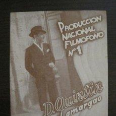 Cine: DON QUINTIN EL AMARGAO-PROGRAMA DE CINE DOBLE-VER FOTOS-(C-4314). Lote 169336984