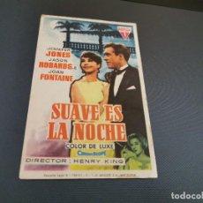 Cine: PROGRAMA DE MANO ORIG - SUAVE ES LA NOCHE - SIN CINE . Lote 169451032