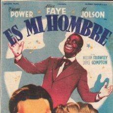 Cine: PROGRAMA DE CINE - ES MI HOMBRE - TYRONE POWER, ALICE FAYE - 20TH CENTURY FOX - TEATRO PRINCIPAL. Lote 169683608