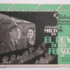 Cine: PROGRAMA DE CINE DOBLE - EL REY DE LOS FRESCOS - MILTON - PATHÉ NATAN, AÑO 1939. Lote 169966988