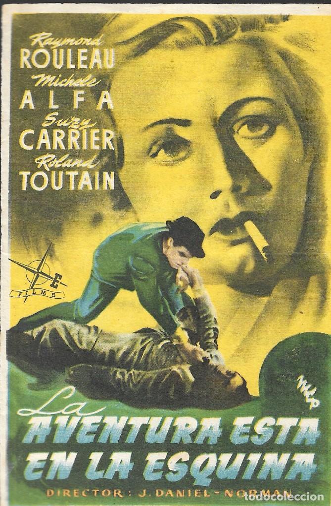 PROGRAMA DE CINE - LA AVENTURA ESTÁ EN LA ESQUINA - RAYMOND ROULEAU - IDEAL CINEMA (LUCENA) - 1953. (Cine - Folletos de Mano - Comedia)