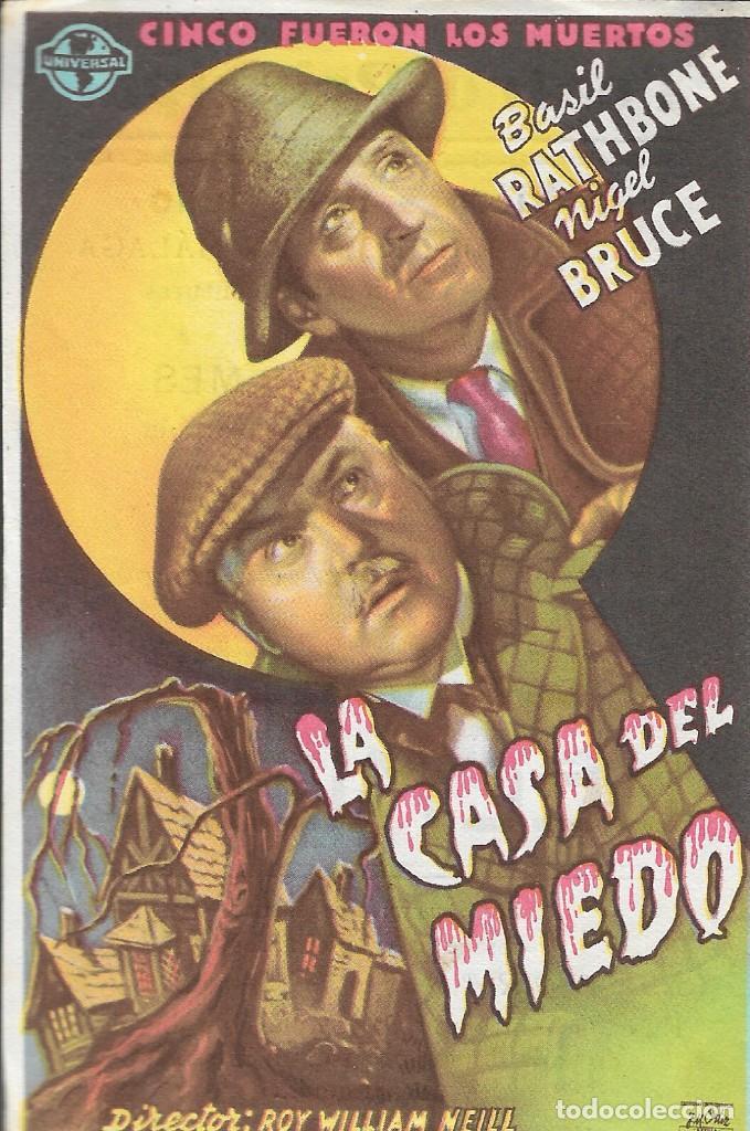 PROGRAMA DE CINE - LA CASA DEL MIEDO - BASIL RATHBONE, NIGEL BRUCE - TEATRO PRINCIPAL (LUCENA) 1945 (Cine - Folletos de Mano - Terror)
