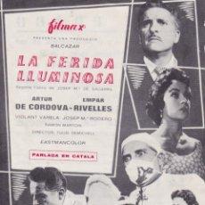 Flyers Publicitaires de films Anciens: PROGRAMA DE CINE - LA FERIDA LLUMINOSA - EMPAR RIVELLES - FILMAX - PARLADA EN CATALÀ - PRADO 1967. Lote 171146117
