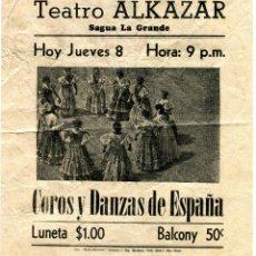 Cine: CUBA SAGUA LA GRANDE TEATRO ALKAZAR COROS Y DANZAS DE ESPAÑA DOS CARAS MEDIDAS 23 X 20 APR. AÑO 1956. Lote 171152070