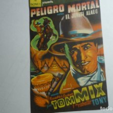 Cine: PROGRAMA PELIGRO MORTAL - TOM MIX . Lote 171206409