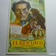 Cine: PROGRAMA EL REY LOCO - O.W.FISHER -SELLO CINE Y SELLO DELANTE MINISTERIO INF,TURISMO SEVILLA. Lote 171206554