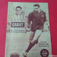 Cine: GARAY .EL DEFENSA ACADÉMICO .IDOLOS DEL DEPORTE 5 (12X16) 1958/59. 32 PP. Lote 171237024