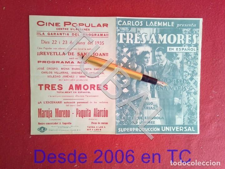 TUBAL CINE VILASSAR TRES AMORES LAEMMLE, UNIVERSAL JOSE CRESPO Y MONA MARIS 1930S PROGRAMA DE MANO (Cine - Folletos de Mano - Clásico Español)