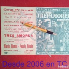 Cine: TUBAL CINE VILASSAR TRES AMORES LAEMMLE, UNIVERSAL JOSE CRESPO Y MONA MARIS 1930S PROGRAMA DE MANO. Lote 171371499