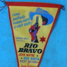 Cine: RIO BRAVO , BANDERIN PROMOCION DE LA PELICULA , JOHN WAYNE DEAN MARTIN , ORIGINAL . Lote 171449863