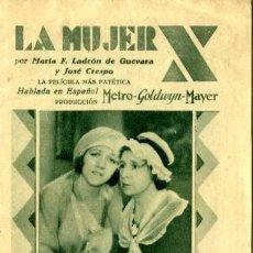 Cine: LA MUJER 'X'. PROGRAMA TRÍPTICO AÑO 1931. ORIGINAL DE ÉPOCA. RARO EN ESTA CONSERVACIÓN. CON.......... Lote 171492587