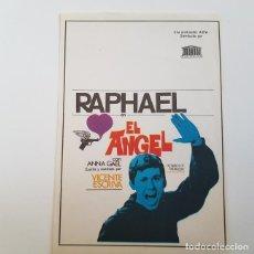 Cine: PROGRAMA DE MANO ORIGINAL EL ANGEL, RAPHAEL, SIN PUBLICIDAD. Lote 171521260