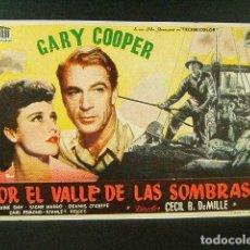 Cine: POR EL VALLE DE LAS SOMBRAS-CECIL B. DEMILLE-GARY COOPER-LARAINE DAY-CINE MODERNO-GERONA-1948. . Lote 171567118
