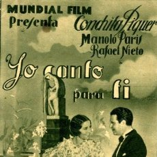 Cine: YO CANTO PARA TI. AÑO 1934. PROGRAMA DOBLE. ORIGINAL DE ÉPOCA. DIFICIL. CONCHITA PIQUER..... Lote 171636638