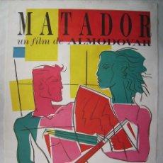 Cine: MATADOR DE PEDRO ALMODÓVAR. POSTER 70 X 100. 1986.. Lote 171637155