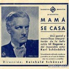 Cine: MAMA SE CASA. AÑO 1939. PROGRAMA DOBLE. ¡¡DIFÍCIL!! ORIGINAL DE ÉPOCA. GRAN TEATRO DE ELCHE. Lote 172022672